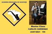 MASTER CLASS DE SAXOFONE - CARLOS CÁRDENAS - 24/07/2021 - 16h