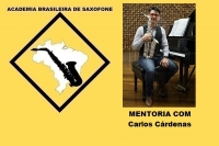 MENTORIA DE SAXOFONE COM CARLOS CÁRDENAS