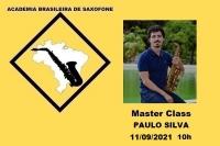 MASTER CLASS DE SAXOFONE com PAULO SILVA - 11/09/2021 - 10h