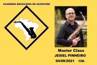 MASTER CLASS DE SAXOFONE com JESIEL PINHEIRO - 04/09/2021 - 10h
