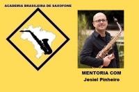 MENTORIA DE SAXOFONE COM JESIEL PINHEIRO
