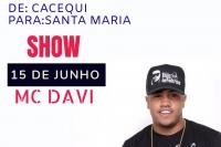 Excursão Para o show do cantor Funkeiro MC DAVI