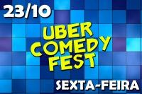 Sexta - Uber Comedy Fest
