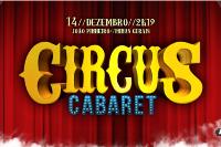 CIRCUS - Edição Cabaret