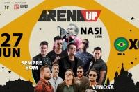 Arena Up - Nasi (Ira), Sempre Bom e Venosa