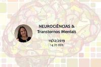 Neurociências & Transtornos Mentais