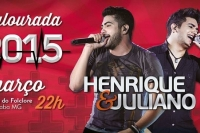 Henrique e Juliano - Calourada 2015
