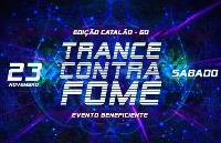 Trance Contra Fome Ed Catalão-GO
