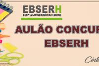 AULÃO DE REVISÃO CONCURSO EBSERH