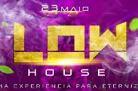 Low House 2 Edição