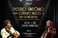 Pedro Antônio convida Cláudio Nucci & Dri Gonçalves