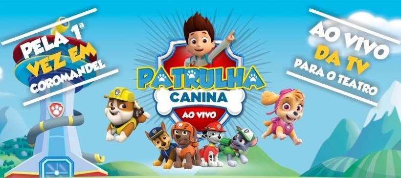 Patrulha Canina Ao Vivo Ingressolive Plataforma Online De Eventos