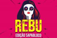 REBUCETEIO - Edição Sapabloco