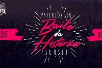 PSICOLORGIA EDIT IV - Baile da Histérica