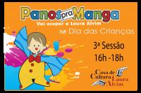 Dia das Crianças Panos Pra Manga 16h