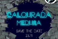 Calourada Medusa