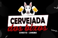 CERVEJADA DOS BIXOS - DIREITO UNIUBE